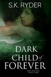 Dark Child of Forever