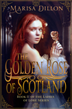Golden Rose of Scotland