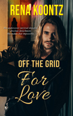 Off The Grid For Love