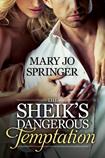 The Sheik's Dangerous Temptation