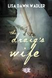 The Draig's Wife