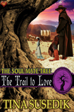 The Trail to Love